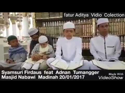 Videoo terbaruuu!!!!! Duet Qori Syamsuri Firdaus feat Qori Adnan Tumangger Di Masjid Nabwai