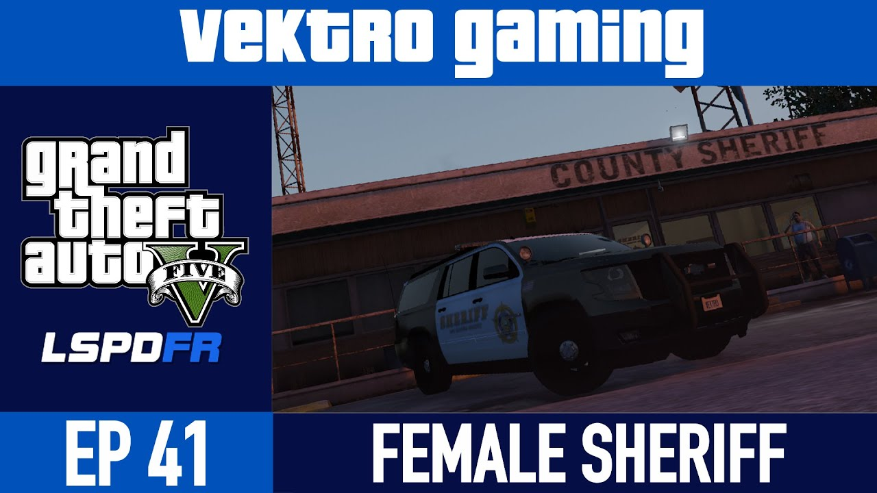 LSPDFR - 41 - Female Sheriff [LSSD]