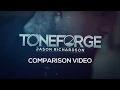 Toneforge Jason Richardson Comparison Video