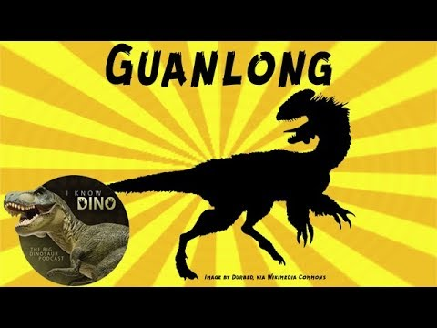 Guanlong: Dinosaur of the Day