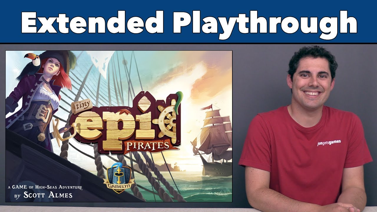 Tiny Epic Pirates Extended Playthrough
