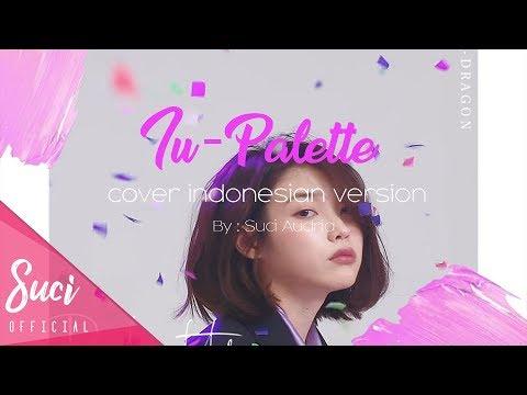 IU - Palette ( Cover Indonesian Version )