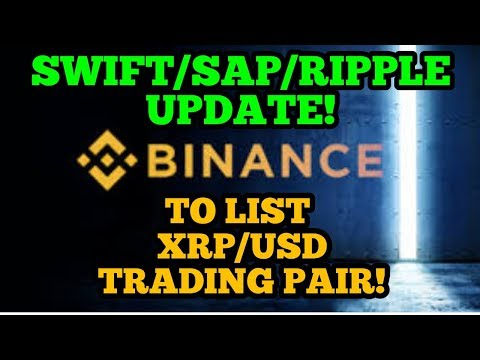 Binance To List XRP/USD Trading Pair - SWIFT/SAP/Ripple Update! - Technical Analysis - XRP News