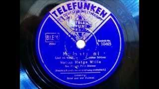 Helga Wille - Fritz Stamer - Mamatschi - 1942