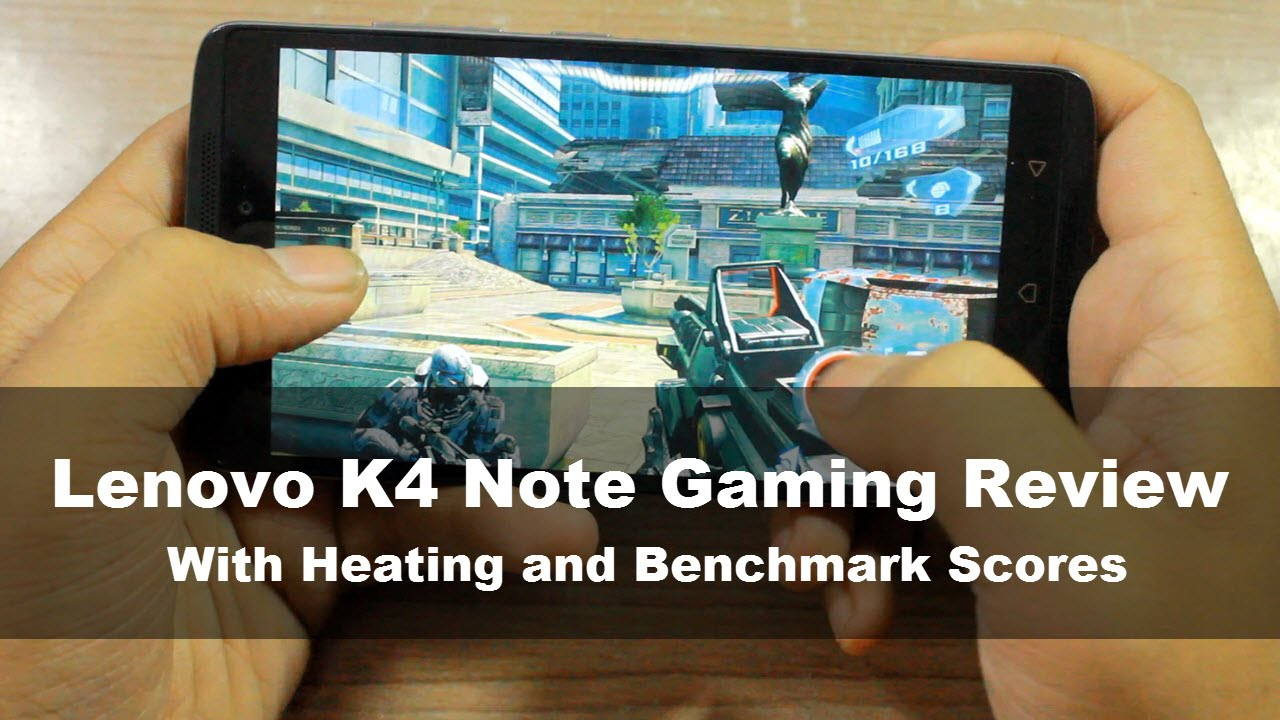 Lenovo Vibe K4 Note Gaming, Heating and Benchmark Overview - YouTube