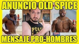 """OLD SPICE El Anuncio """"Innovador"""" Opuesto a GILLETTE - NGP 53"""