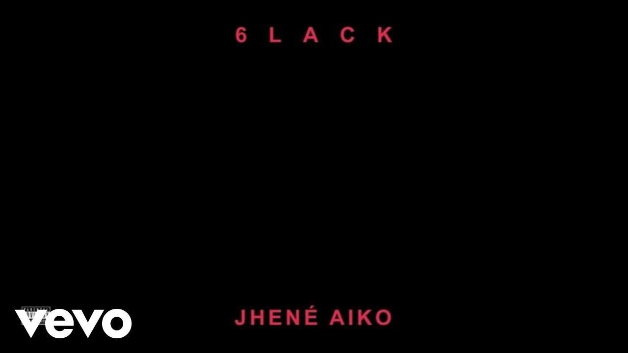 02247 6lack Jhene Aiko First Fuck