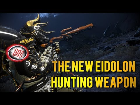 Warframe: THE NEW EIDOLON HUNTING WEAPON   EIDOLON HUNTER BUZLOK