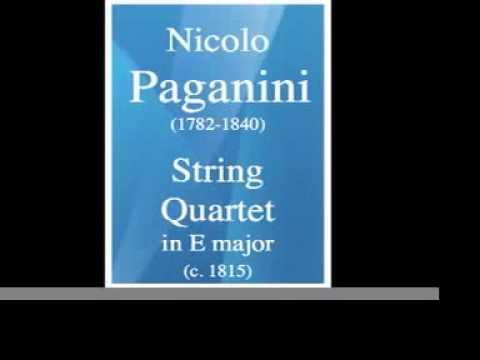 Nicolo Paganini (1782-1840) : String Quartet in E major (c. 1815)