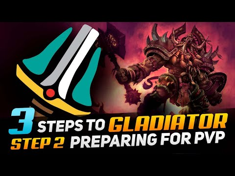 3 Steps To Gladiator: Arms Warrior   Step 2 - Preparing For PVP