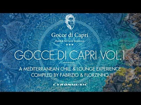 Fabrizio Romano, Florzinho - Gocce Di Capri Vol.1 - Full Mix By DJ Florzinho