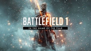 Grace And Glory Battlefield 1 In The Name Of The Tsar
