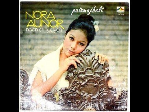 Nora Aunor - NOON AT NGAYON (Full Album) 1975