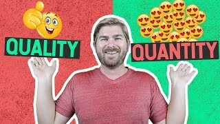 Quality vs Quantity - The Creators Debate and How To Think About Content Creation