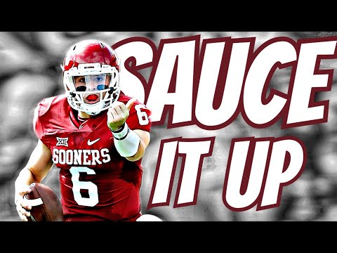 Baker Mayfield || Sauce It Up || Sooners || Mix