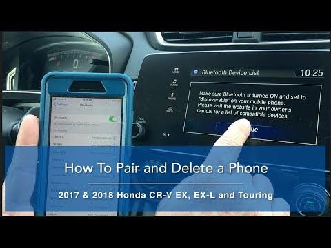 2018 Honda CR V - How to Pair & Deleting a Phone