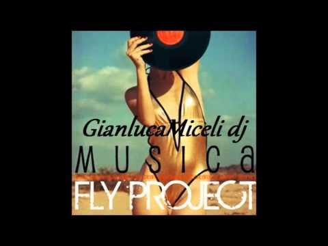 FLY PROJECT-Musica GianlucaMiceli dj