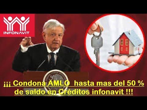 Condona AMLO  Hasta Mas Del 50 % De Saldo En ¡Créditos Infonavit!   Noti Express Mx