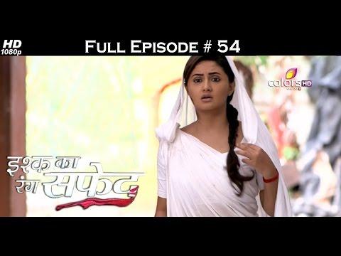 Ishq Ka Rang Safed - 10th October 2015 - इश्क का रंग सफ़ेद - Full Episode (HD)