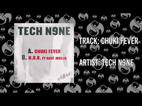 Tech N9ne  Chuki Fever   AUDIO