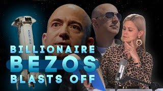 Jeff Bezos and Blue Origin are taking the world's rich and powerful into space | Watch This Space