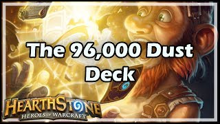 [Hearthstone] The 96,000 Dust Deck