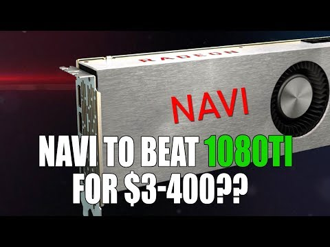 Navi 10 To Be Faster Than 1080 Ti - Costs $300-$400 | Dual Vega 10 Card Spotted