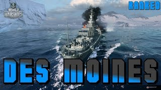 Des Moines - Ranked - CV - Stay calm and carry ! World of Warships