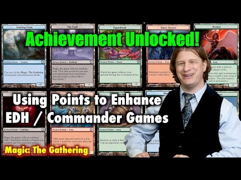 MTG - Achievement Unlocked! Using Points To Enhance EDH / Commander Games Of Magic: The Gathering