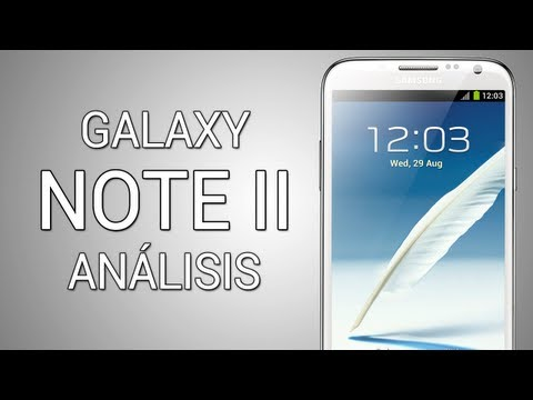 [Análisis] Samsung Galaxy Note II