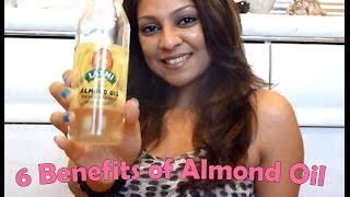 6 Benefits of Almond Oil │Smooth Skin, Longer Hair, Pain Relief, Treat Dark Circles & Spots,