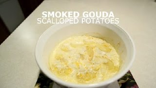 Smoked Gouda Scalloped Potatoes : Potatoes