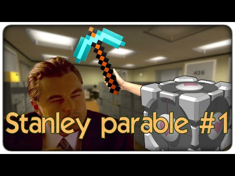 The Stanley parable | Inception + Minecraft + Portal = ?????