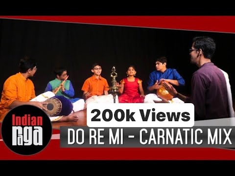 Do Re Mi - Carnatic Mix | The Sound of Music | Indian Classical
