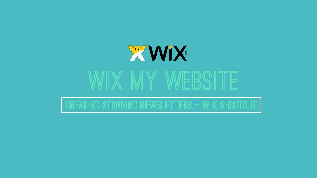Adding A Newsletter On Wix - Wix Shoutout - Wix My Website - Wix.com ...