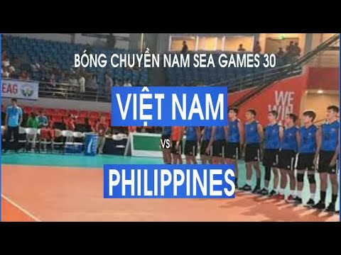 Bóng chuyền nam Việt Nam vs Philippines | Sea Games 30 | Vietnam vs Philippines Men's Volleyball