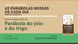 AS PARÁBOLAS NOSSAS DE CADA DIA | 2ª temporada | Devocional Parte 1 |