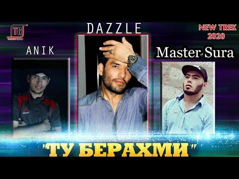 Anik & 2Boys Dazzle x Master Sura - Ту Берахми