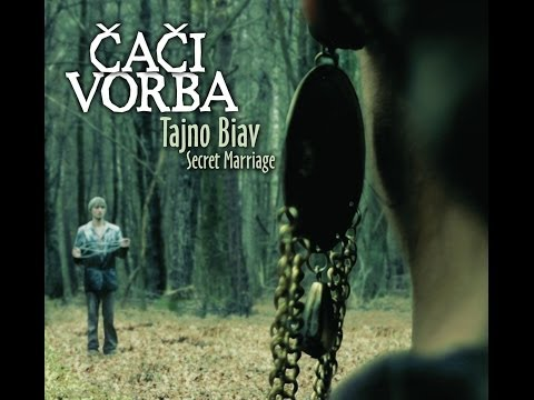 Caci Vorba - Tajno Biav - Secret Marriage (Full Album)