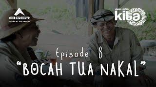 """Thumbnail of DUNIA DALAM KITA – Eps 8 """"Bocah Tua Nakal"""""""