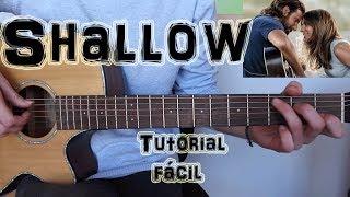 """Baixar Cómo tocar """"SHALLOW"""" Lady Gaga, Bradley Cooper en Guitarra. TUTORIAL FÁCIL"""