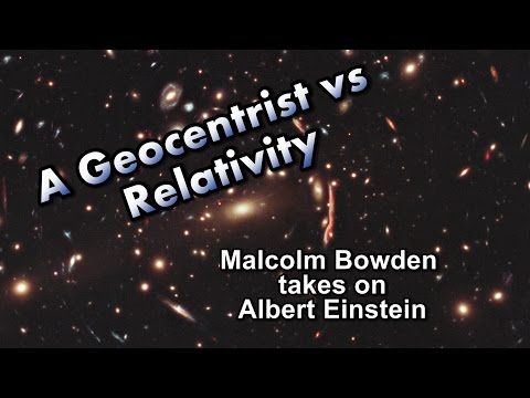 A Geocentrist vs Relativity