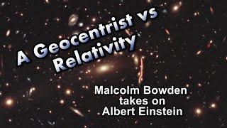 A Geocentrist vs Relativity