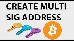 How To Create a Multisig Address and Spend From It