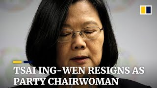 Taiwanese president Tsai Ing-wen resigns as party chairwoman after huge election losses