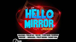 Hello Mirror Riddim Mix Feat. Maxcwel, Shandy Man, I Marron (Deano Deann Records) (Mars 2018)