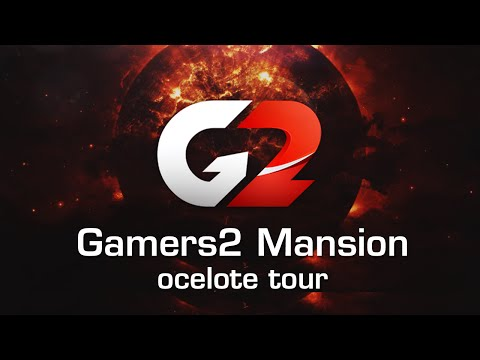 Gamers2 Mansion - Ocelote Tour!