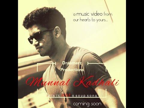 Munnal Kadhali - Miruthan | Music Video Cover | Dreamerz Production