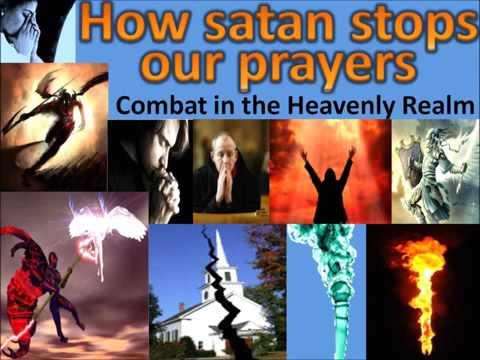 How Evil power stops Prayer - combat in spiritual realm!!  Must listen
