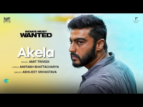 Akela Video Song - India's Most Wanted